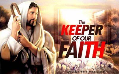 The Keeper of Our Faith