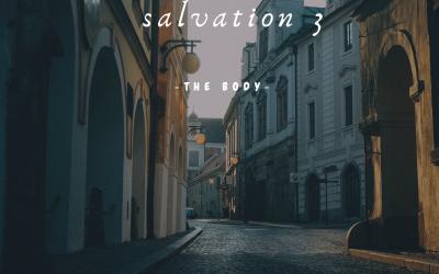Understanding Salvation: The Body