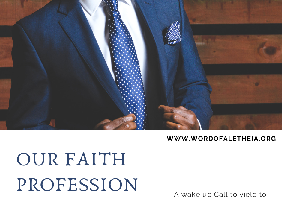 OUR FAITH PROFESSION