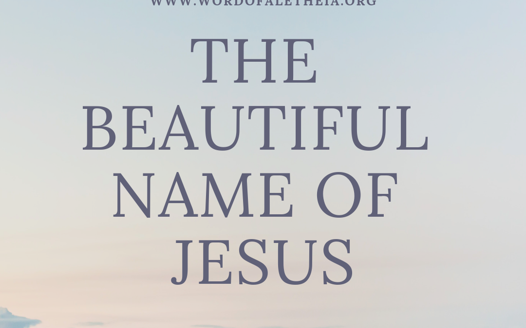 THE BEAUTIFUL NAME OF JESUS