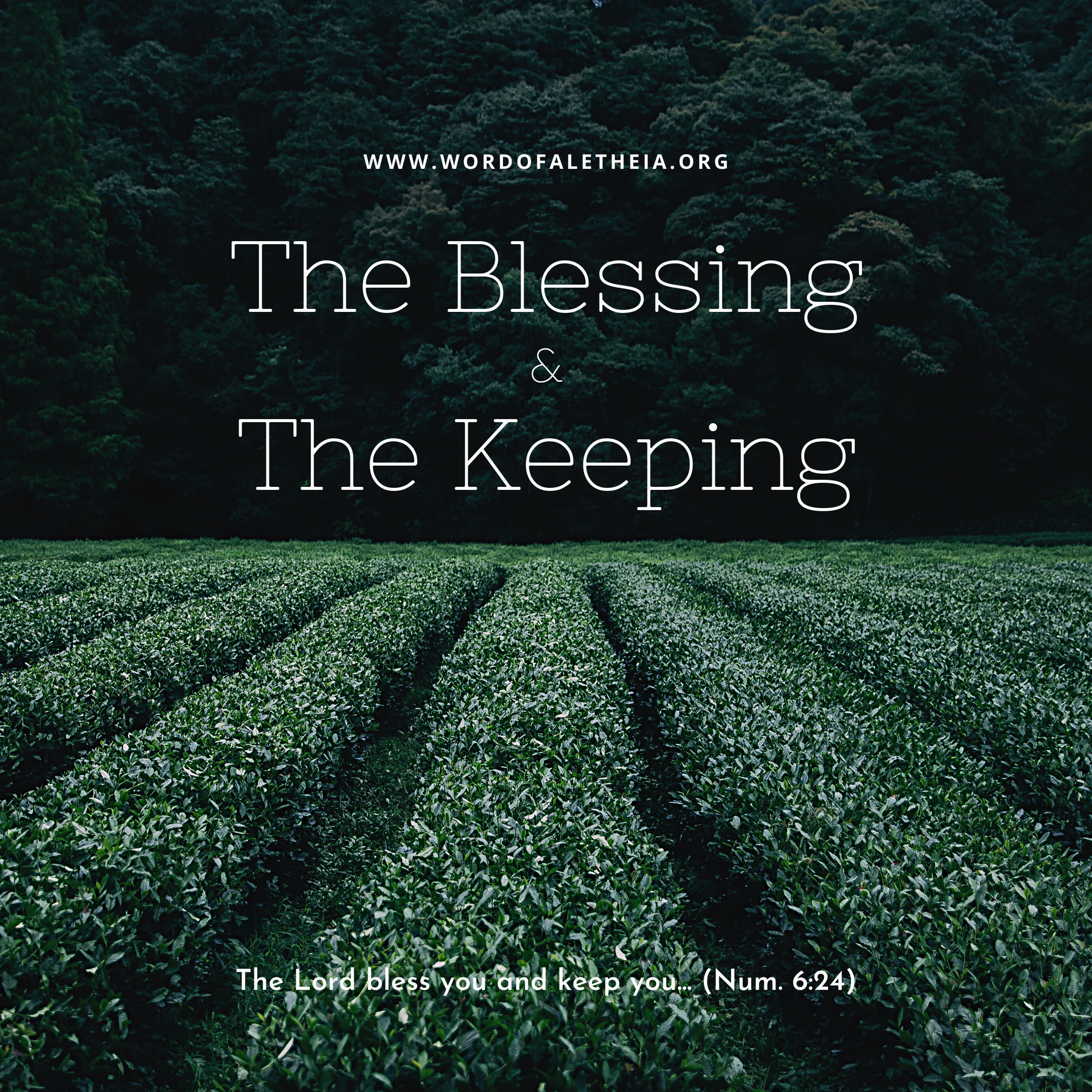 The blessing & The Keeping